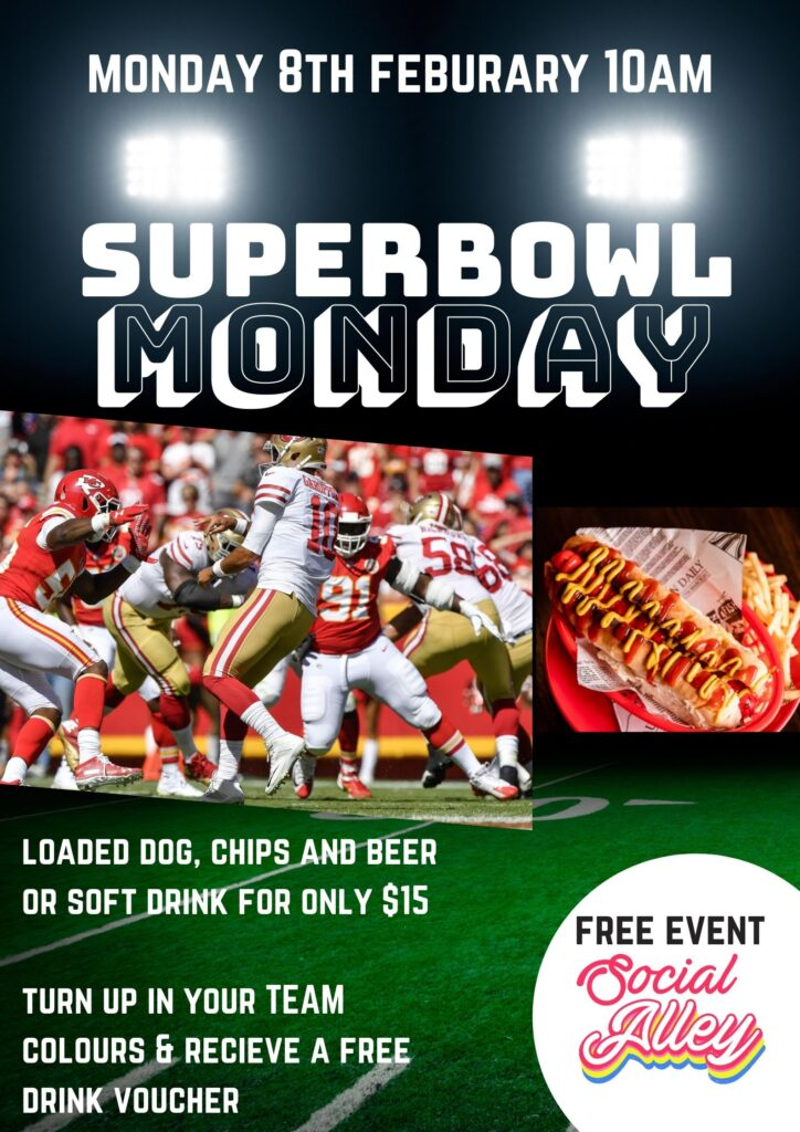 Social Alley SUPERBOWL MONDAY